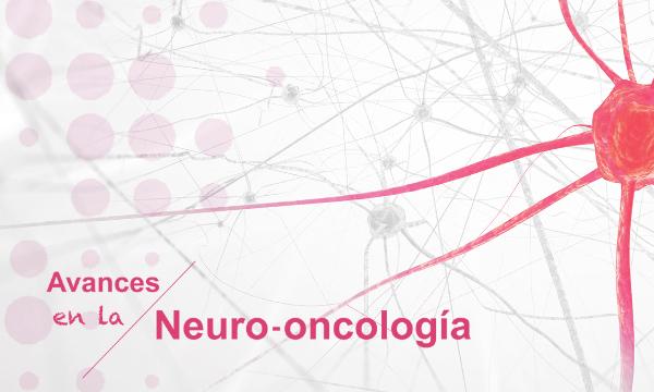 Avances en la Neurooncología